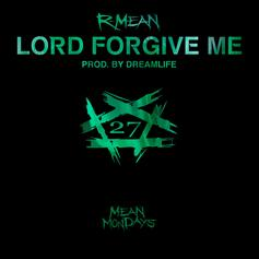 R-Mean - Lord Forgive Me