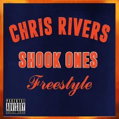 Chris Rivers - Shook Ones Freestyle