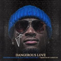 Ralo - Dangerous Love Feat. Gucci Mane, Sean Garrett & Fetty Wap