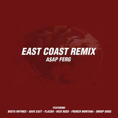 A$AP Ferg - East Coast Remix Feat. Busta Rhymes, A$AP Rocky, Dave East, French Montana, Rick Ross & Snoop Dogg