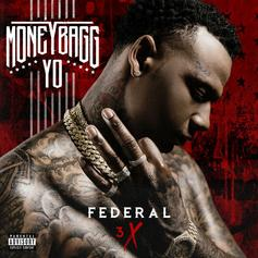 MoneyBagg Yo - Federal 3X