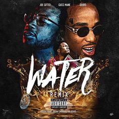 Joe Gifted - Water (Remix) Feat. Quavo & Gucci Mane
