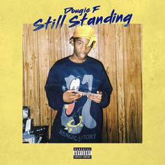 "Dougie Is ""Still Standing"" On His New Motivational Anthem"