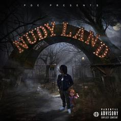 """Stream Young Nudy's """"Nudy Land"""""""