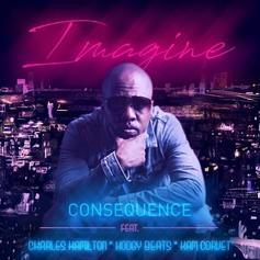 "Consequence Drops ""Imagine"" Featuring Charles Hamilton, Hodgy Beats & Kam Corvet"