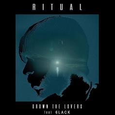"6LACK Jumps On The Remix To RITUAL's ""Drown The Lovers"""