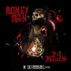 "Money Man Releases ""24 Hours,' Made In Same Amount Of Time"