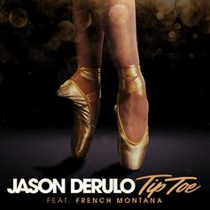 "Jason Derulo, French Montana ""Tip Toe"" On A Radio-Ready Single"