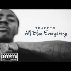 """Traffic Taps ScHoolboy Q, Vince Staples On """"All Blue Everything"""""""