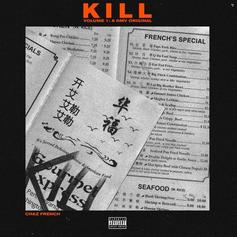 "Chaz French Delivers ""Kill Volume 1: A DMV Original"""