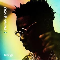 """Tunji Ige Returns With New Song """"Thing 4 You"""""""