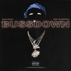"Maxo Kream Drops ""Bussdown"""