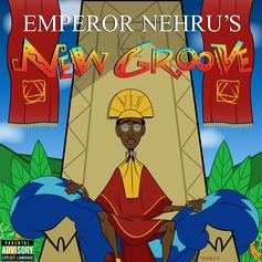 "Stream Bishop Nehru's ""Emperor Nehru's New Groove"""