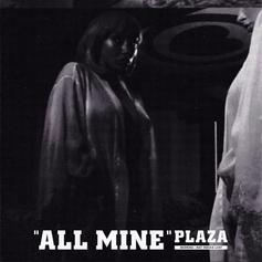 "OVO's PLAZA Drops Off ""All Mine"""