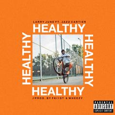 """Larry June & Jazz Cartier Join Forces On New Song """"Healthy"""""""