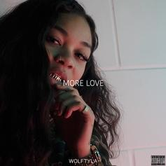 """Wolftyla Ushers In 2018 with """"More Love"""""""