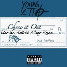 "Young Lito Enlists Maxo Kream & Uno The Activist For ""Checc It Out"""