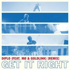 """Goldlink Jumps On The Remix To Diplo & MØ's """"Get It Right"""""""