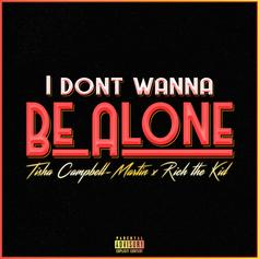 "Tisha Campbell Martin Grabs Rich The Kid For New Single ""Don't Wanna Be Alone"""