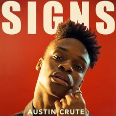 """Austin Crute Revamps His """"Signs"""" Single"""