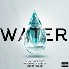 "Quavo, Offset, Hoodrich Pablo Juan & Ness Join Enima On ""Water"""