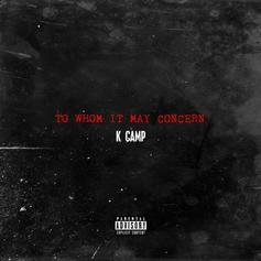 "K Camp Speaks Out On ""To Whom It May Concern"""