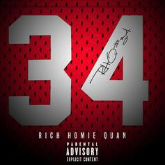 "Rich Homie Quan Snaps On ""34"""