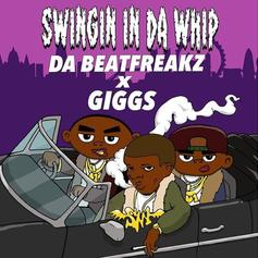 "Giggs Joins Da Beatfreakz On New Song ""Swingin In Da Whip"""