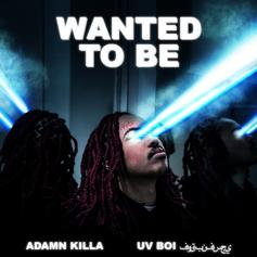 "Adamn Killa Drops Off Haunting Ballad ""Wanted To Be"""