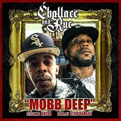 "Havoc Guests On Challace and Ruc ""Mobb Deep"" Tribute Track"