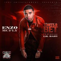 "Lil Baby Hops On Enzo McFly's ""That's A Bet"""
