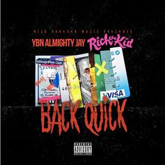 "YBN Almighty Jay & Rich The Kid Link For ""Back Quick"""