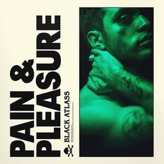 "The Weeknd's New Signee Black Atlass Drops Off ""Pain And Pleasure"""