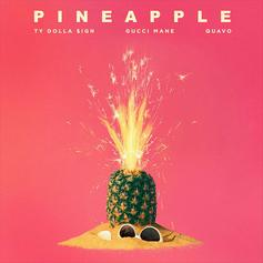 """Ty Dolla Sign Calls On Gucci Mane & Quavo For Catchy New Single """"Pineapple"""""""