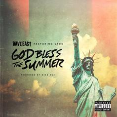 "Dave East & Vado Team Up For Harlem On ""God Bless The Summer"""