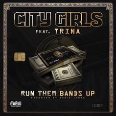 "Trina Joins Quality Control's City Girls For ""Run Them Bands Up"""