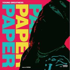 "Young Greatness Drops Off His Latest Banger ""Paper"""