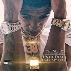 """Stream Youngboy Never Broke Again's """"Until Death Call My Name"""" Album"""