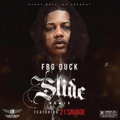 "21 Savage Joins FBG Duck For The Remix To ""Slide"""
