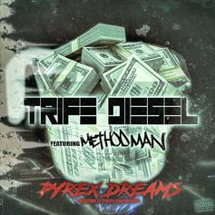 "Trife Diesel & Method Man Have ""Pyrex Dreams"" On Their New Collab"