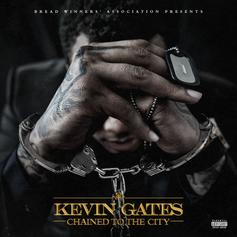 "Kevin Gates Shares ""Change Lanes"" Off His ""Chained To The City"" EP"