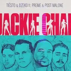 "Post Malone, Tiësto, Dzeko, & Preme Team Up For ""Jackie Chan"""