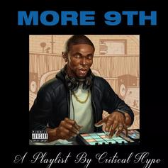 """Drake & 9th Wonder Mixtape Mashup """"More 9th"""" Has Arrived From DJ Critical Hype"""
