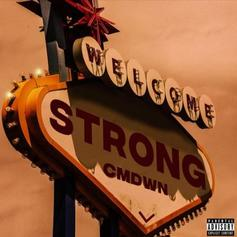 "CMDWN Flex Hard On New Track ""Strong"""
