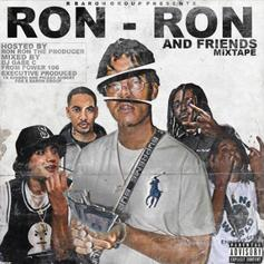 "Ron-Ron Drops ""Ron-Ron & Friends"" Mixtape Ft. 03 Greedo, Shoreline Mafia & More"
