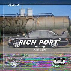 "Axel Leon and Navi Beats Collide On ""Rich Port 3"""