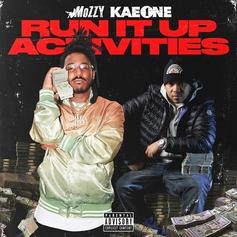 "Listen To Mozzy & Kae One's ""Run It Up Activities"" Tape"
