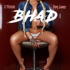 "Tory Lanez Assists 2 Pistols On New Single ""Bhad"""