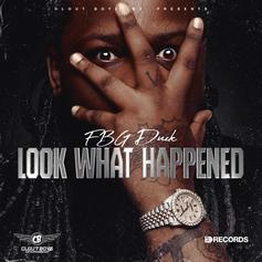 """FBG Duck Shares New Track """"Look What Happened"""""""