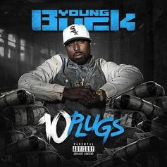 """Stream Young Buck's """"10 Plugs"""" Project"""